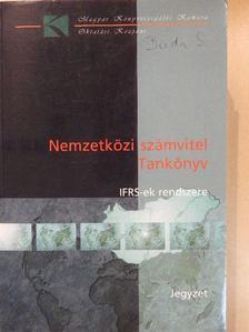Balázs Árpád - Nemzetközi számvitel IFRS-ek rendszere [antikvár]