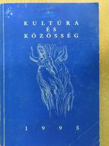 Ágh Attila - Kultúra és közösség 1995 [antikvár]