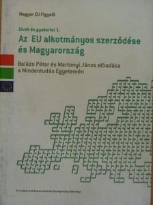 Balázs Péter - Az EU alkotmányos szerződése és Magyarország [antikvár]