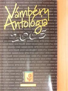 Ardamica Zorán - Vámbéry Antológia 2005 [antikvár]