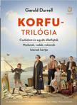 Durrell, Gerald - Korfu-trilógia - Családom és egyéb állatfajták - Madarak, vadak, rokonok - Istenek kertje