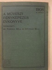 Dr. Kelen Béla - A művészi fényképezés évkönyve 1908. [antikvár]