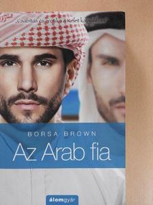 Borsa Brown - Az Arab fia [antikvár]