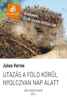 Jules Verne - Utazás a Föld körül nyolczvan nap alatt [eKönyv: epub, mobi]