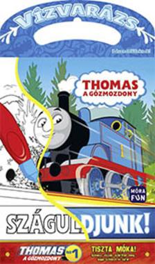 Thomas, a gőzmozdony - Száguldjunk! - Vízvarázs