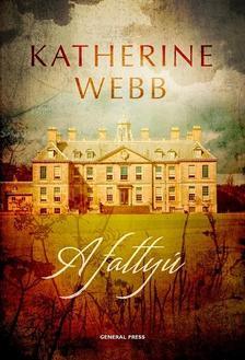 Katherine Webb - A fattyú