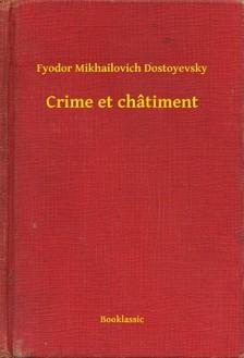 Fjodor Mihajlovics Dosztojevszkij - Crime et châtiment [eKönyv: epub, mobi]