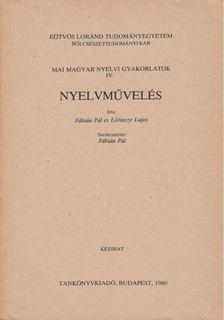 Fábián Pál, Lőrincze Lajos - Nyelvművelés [antikvár]