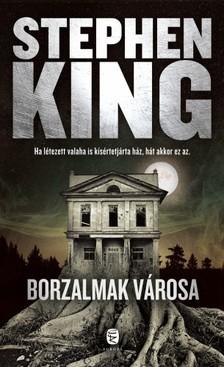 Stephen King - Borzalmak városa [eKönyv: epub, mobi]