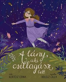 Kertész Edina - A lány, aki csillagász akart lenni