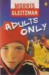 GLEITZMAN, MORRIS - Adults Only [antikvár]