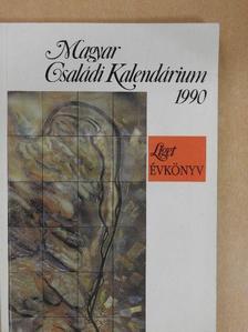 Ágh Attila - Magyar Családi Kalendárium 1990 [antikvár]
