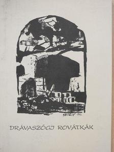 Apró István - Drávaszögi rovátkák [antikvár]