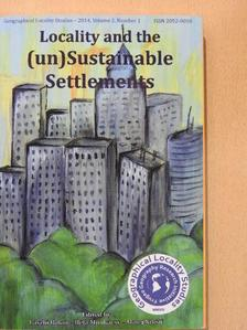 Borsos Béla - Locality and the (un)Sustainable Settlements [antikvár]