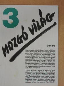Almási Miklós - Mozgó Világ 2011. március [antikvár]