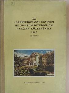 Burján Ambrus - Az Agrártudományi Egyetem Mezőgazdaságtudományi Karának Közleményei 1962 [antikvár]