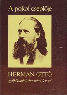HERMAN OTTÓ - A pokol cséplője [antikvár]