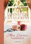 Jennifer Chiaverini - Mrs. Lincoln varrónõje
