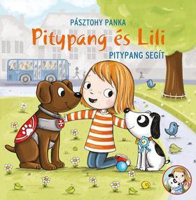 Pásztohy Panka - Pitypang és Lili-Pitypang segít - ÜKH 2019