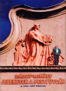 Ráday Mihály - Jelenetek a pesti utcán [antikvár]