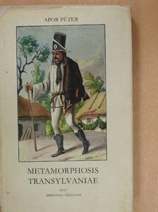 Apor Péter - Metamorphosis Transylvaniae [antikvár]
