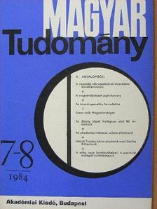 Bakonyi Péter - Magyar Tudomány 1984. július-augusztus [antikvár]
