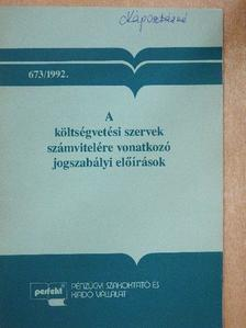 Gubányi Lászlóné - A költségvetési szervek számvitelére vonatkozó jogszabályi előírások [antikvár]