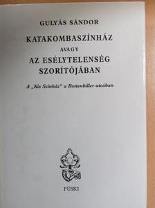 Babits Mihály - Katakombaszínház avagy az esélytelenség szorítójában [antikvár]