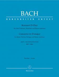 J. S. Bach - KONZERT D-DUR FÜR DREI VIOLINEN, STREICHER UND BASSO CONTINUO NACH BWV 1064, PARTITUR, URTEXT
