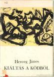 Herceg János - Kiáltás a ködből [antikvár]