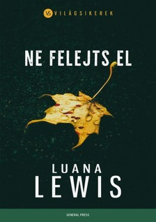 Luana Lewis - Ne felejts el [eKönyv: epub, mobi]