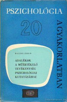 Halász László - Adalékok a műértékelő tevékenység pszichológiai kutatásához [antikvár]