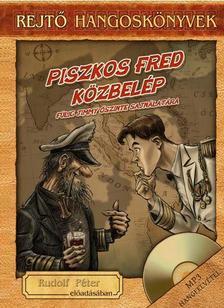 REJTŐ JENŐ - PISZKOS FRED KÖZBELÉP - HANGOSKÖNYV, KÖNYVMELLÉKLETTEL