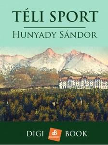 Hunyady Sándor - Téli sport [eKönyv: epub, mobi]