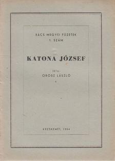 Orosz László - Katona József [antikvár]