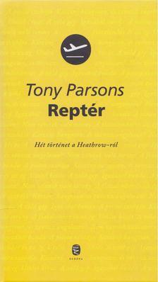 Tony PARSONS - Reptér [antikvár]