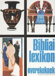 Northcott, Cecil - Bibliai lexikon gyerekeknek [antikvár]