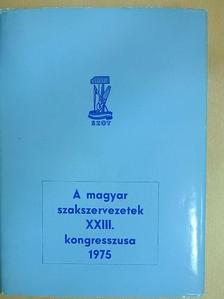 Földvári Aladár - A Magyar Szakszervezetek XXIII. kongresszusa [antikvár]