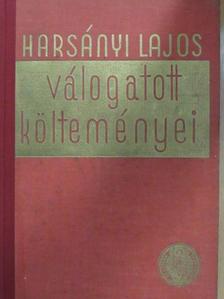 Harsányi Lajos - Harsányi Lajos válogatott költeményei [antikvár]