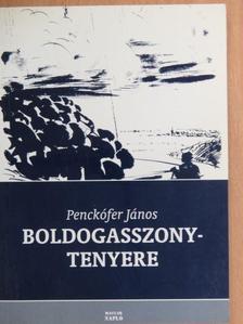 Penckófer János - Boldogasszony-tenyere [antikvár]