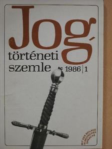 Bellér Judit - Jogtörténeti szemle 1986/1. [antikvár]