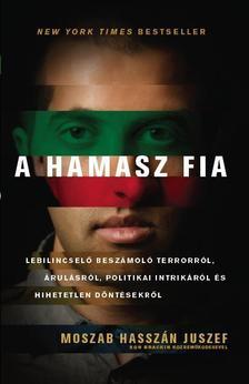 Moszab Hasszán Juszef - A HAMASZ FIA