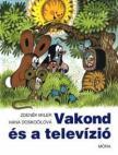 Zdenek Miler , Hana Doskocilová - Vakond és a televízió