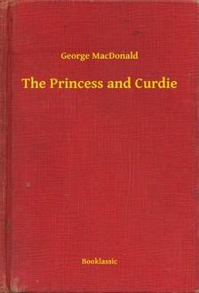 George MacDonald - The Princess and Curdie [eKönyv: epub, mobi]