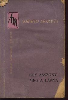 Alberto Moravia - Egy asszony meg a lánya I-II. kötet [antikvár]