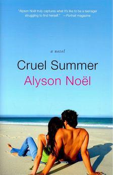 Alyson Noël - Cruel Summer [antikvár]