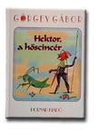Görgey Gábor - HEKTOR, DER HELDBOCK