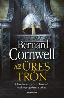 Bernard Cornwell - Az üres trón