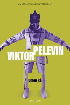 Viktor Pelevin - Omon Ré [eKönyv: epub, mobi]