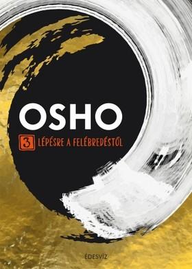 OSHO - 3 lépésre a felébredéstol